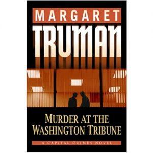 Murder At The Washington Tribune: A Capital Crimes Novel discountshub