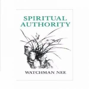 Spiritual Authority By Watchman Nee discountshub