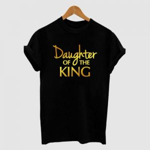 DAUGHTER OF THE KING WITH GOLD PRINT - BLACK discountshub