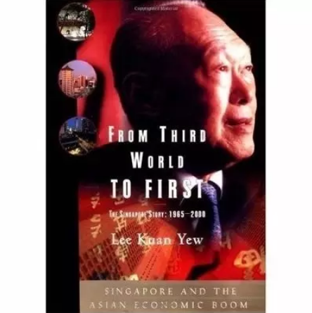 From Third World to First: The Singapore Story - 1965-2000 discountshub