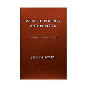 Wealth, Poverty And Politics. By Thomas Sowell discountshub