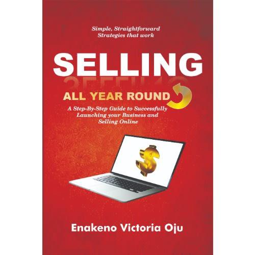 Selling All Year Round by Enakeno Victoria Oju discountshub