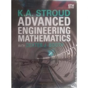 K. A. Stroud Advanced Engineering Mathematics with Dexter J. Booth - 6th Edition discountshub